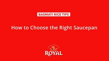 Basmati Rice: How to Choose the Right Saucepan