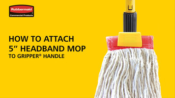 Rubbermaid: Attaching a Headband Mop Head to a Gripper Handle