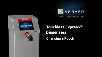 How to Replace a Pouch with the Touchless Express Dispenser