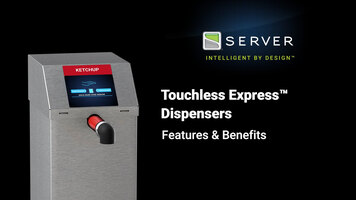 Server Products Touchless Express Pouched Dispenser Features & Benefits