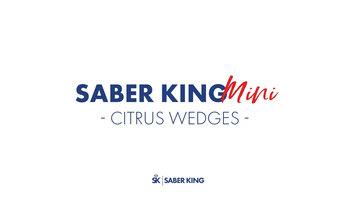 Saber King Citrus Wedges