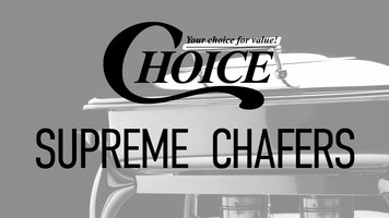 Choice Supreme Chafing Dishes