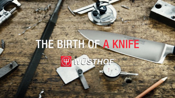 Wusthof: The Birth of a Knife