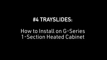 Traulsen: How to Install #4 Trayslides on G Series 1-Section Heated Cabinet
