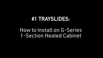 Traulsen: How to Install #1 Trayslides on G Series 1-Section Heated Cabinet