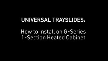 Traulsen: How to Install Universal Trayslides on G Series 1-Section Heated Cabinet