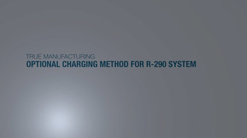 True R-290 Refrigerant Optional Charging Method
