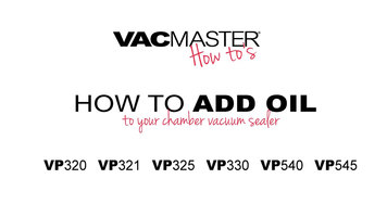 How to Add Oil to a Chamber Seal Vacuum Sealer