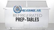 Beverage Air Refrigerated Food Prep Tables
