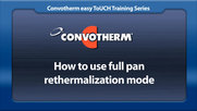 Cleveland Convotherm: Full Pan Rethermalization