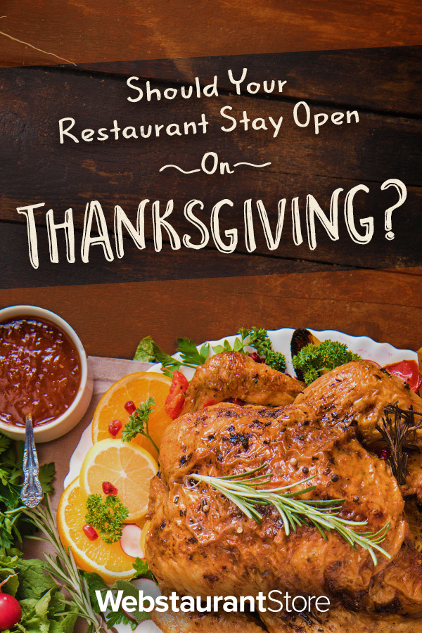Should Your Restaurant Stay Open On Thanksgiving