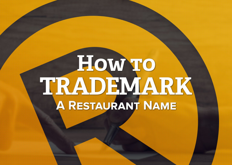 how to trademark a restaurant name