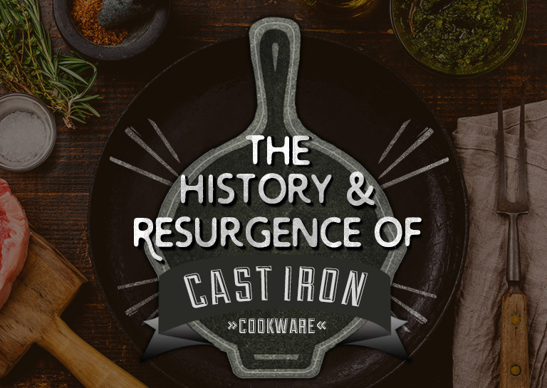 Origin Of Iron ~ The history and resurgence of cast iron cookware