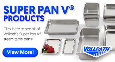 Vollrath Super Pan V Products