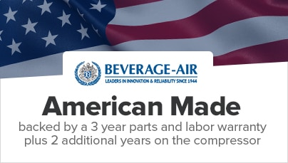 Beverage-Air: American Made backed by a 3 year parts and labor warranty.