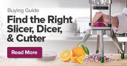 Find the Right Slicer, Cutter, and Dicer