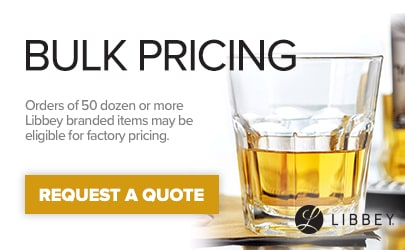Request a Quote for Libbey Branded Products