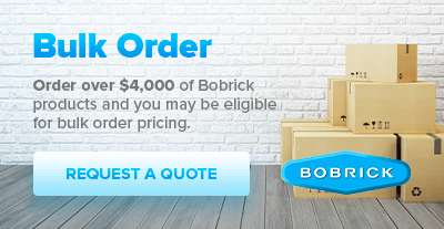 Order over $4,000 of Bobrick products and you may be eligible for bulk order pricing. - Request A Quote