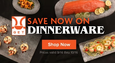 Save now on GET Dinnerware